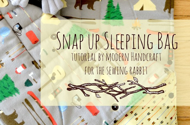Snap up Sleeping Bag Sewing Tutorial