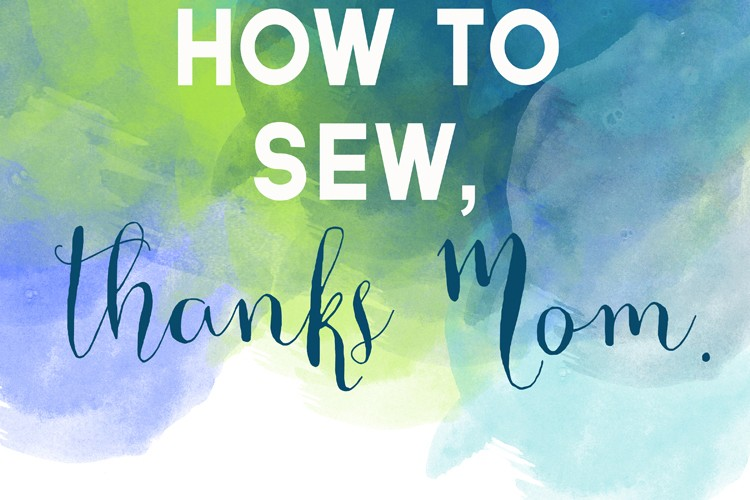 Mother's Day Sewing, Free Printable