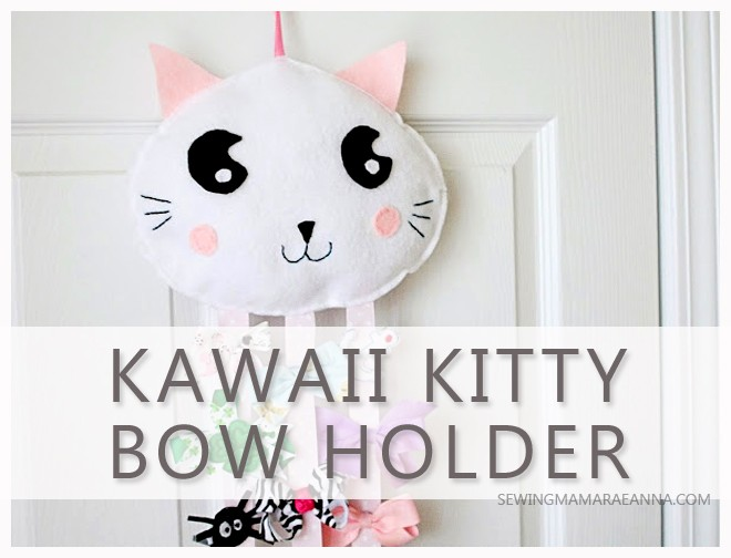 Kawaii Kitty Bow Holder - The Sewing Rabbit