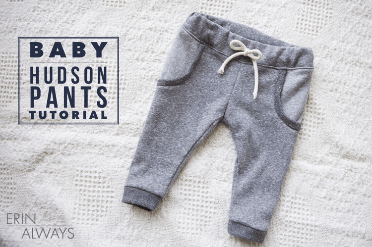Baby Hudson Pants Tutorial