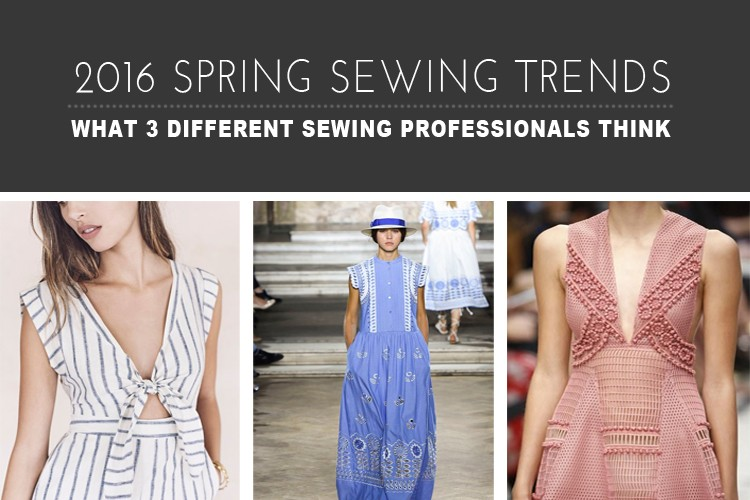 2016 Spring Sewing Trend Predictions - The Sewing Rabbit